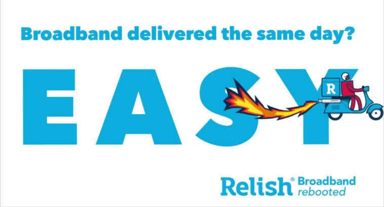 Relish No-Contract Broadband Easy advert
